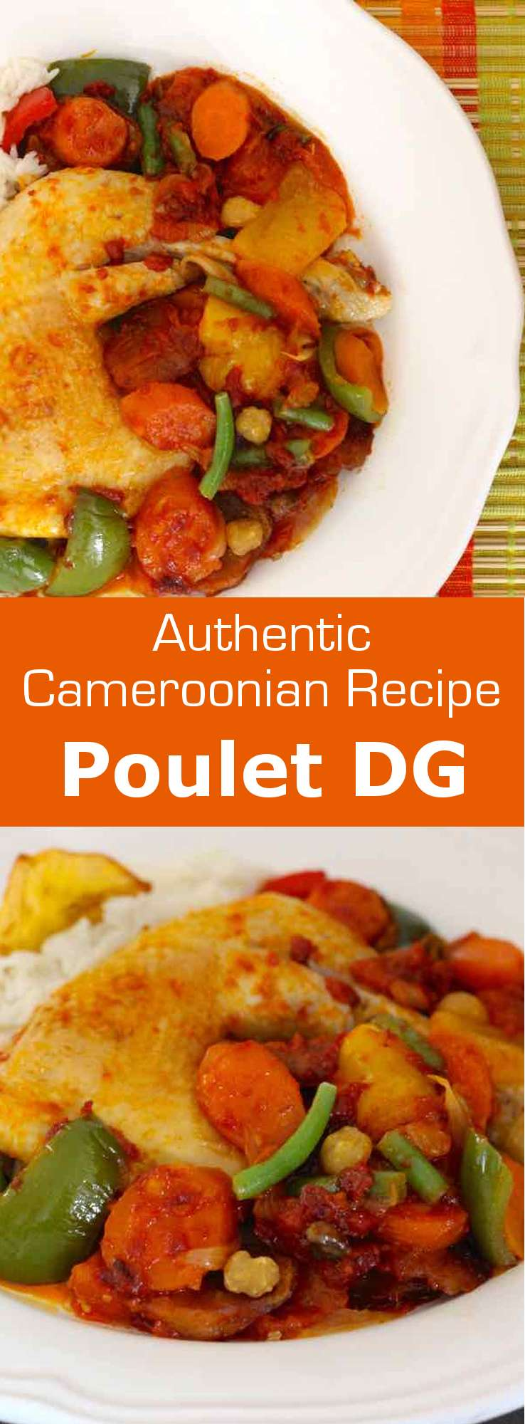 Poulet DG (Chicken Executive Officer) is a traditional recipe from Cameroon. It is prepared with chicken, plantains and vegetables. #Cameroon #Africa #196flavors