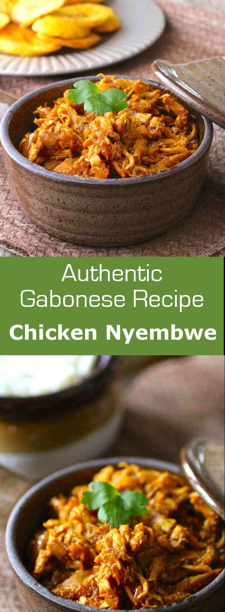 Nyembwe chicken is a traditional African recipe from Gabon which consists in smoked chicken cooked in sauce graine or palm nut butter. #gabon #africa #196flavors