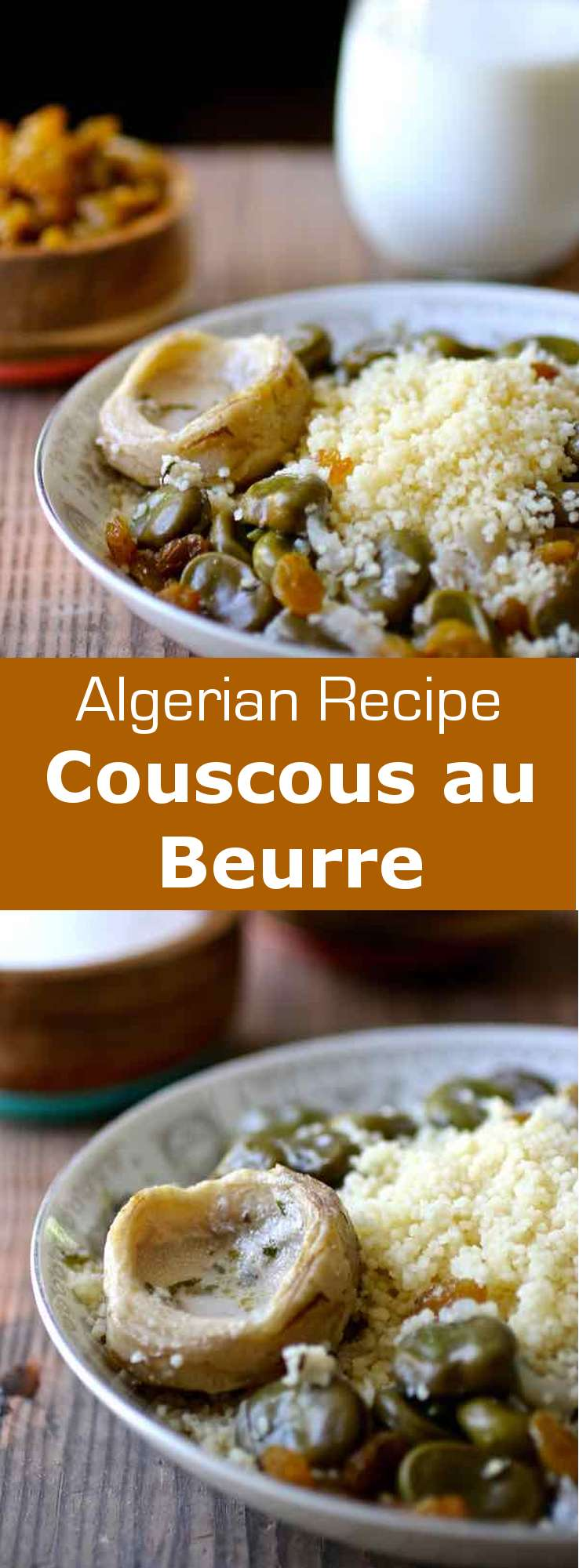 Couscous au beurre is a traditional Algerian recipe that consists of couscous with butter and vegetables, and typically served with fermented milk. #algeria #196flavors