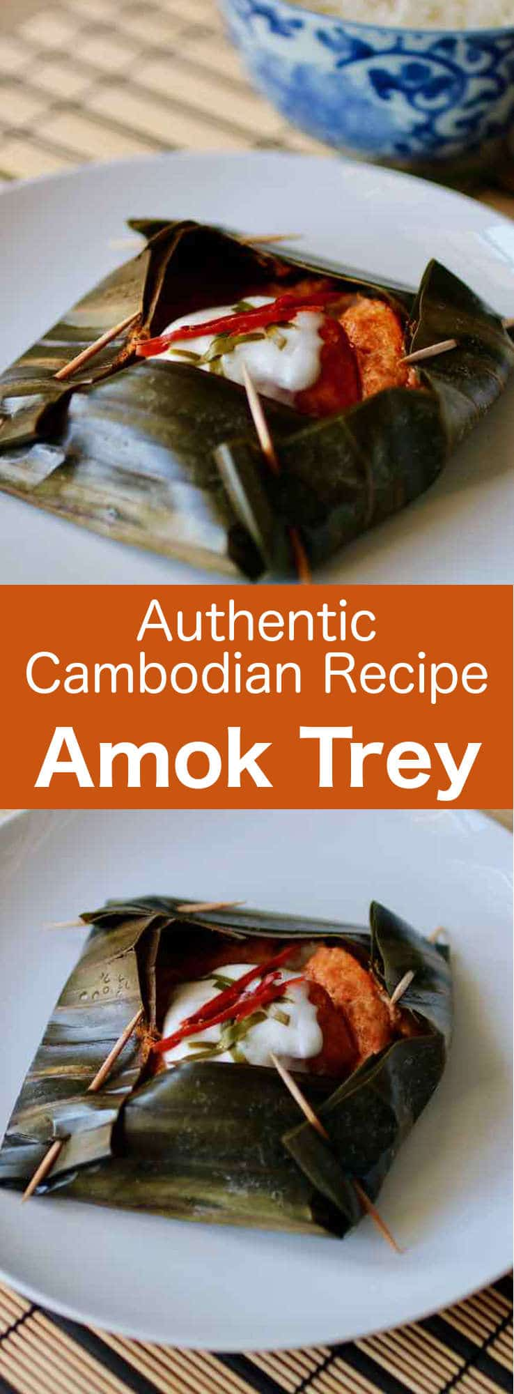 Amok trei is fish coated in thick coconut milk, steamed or baked in a basket made from banana leaves, often eaten during the Cambodian Water Festival. #Cambodia #CambodianCuisine #Cambodian #CambodianWaterFestival #BonOmTouk #196flavors
