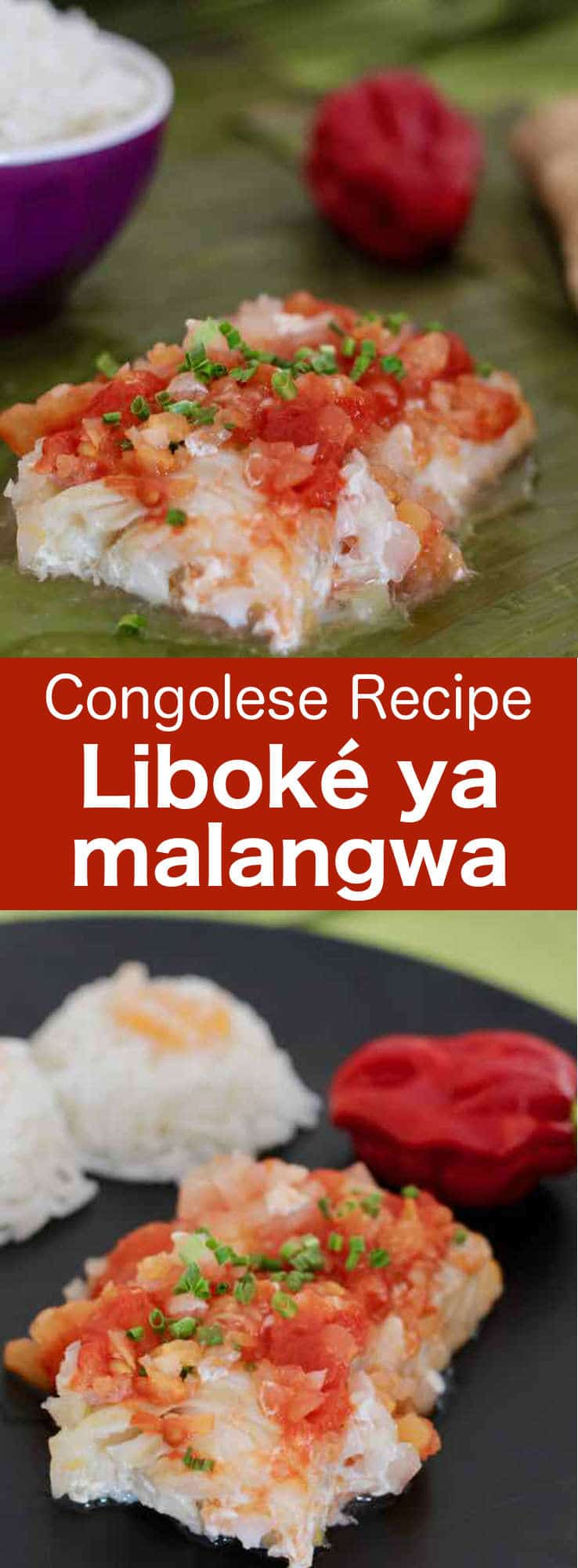 Liboke ya malangwa is a traditional dish prepared with pangasius fish from the Democratic Republic of the Congo.