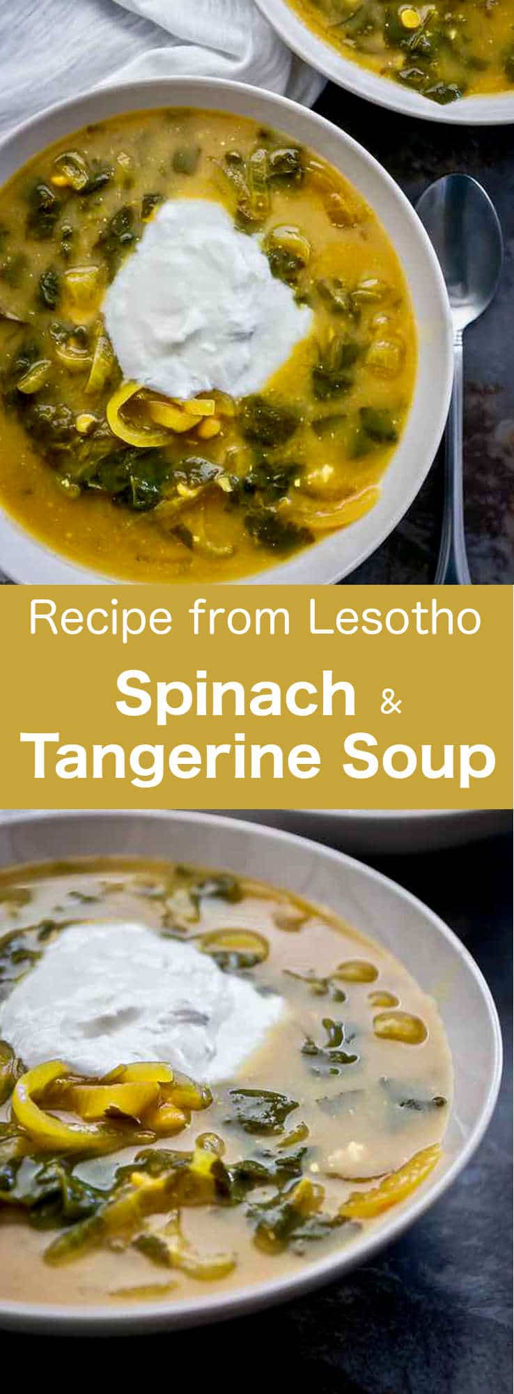 Spinach and tangerine soup is a traditional recipe from Lesotho that combines the sweetness and sourness of the citrus with the earthiness of spinach. #soup #Lesotho #Africa #SouthAfrica #196flavors