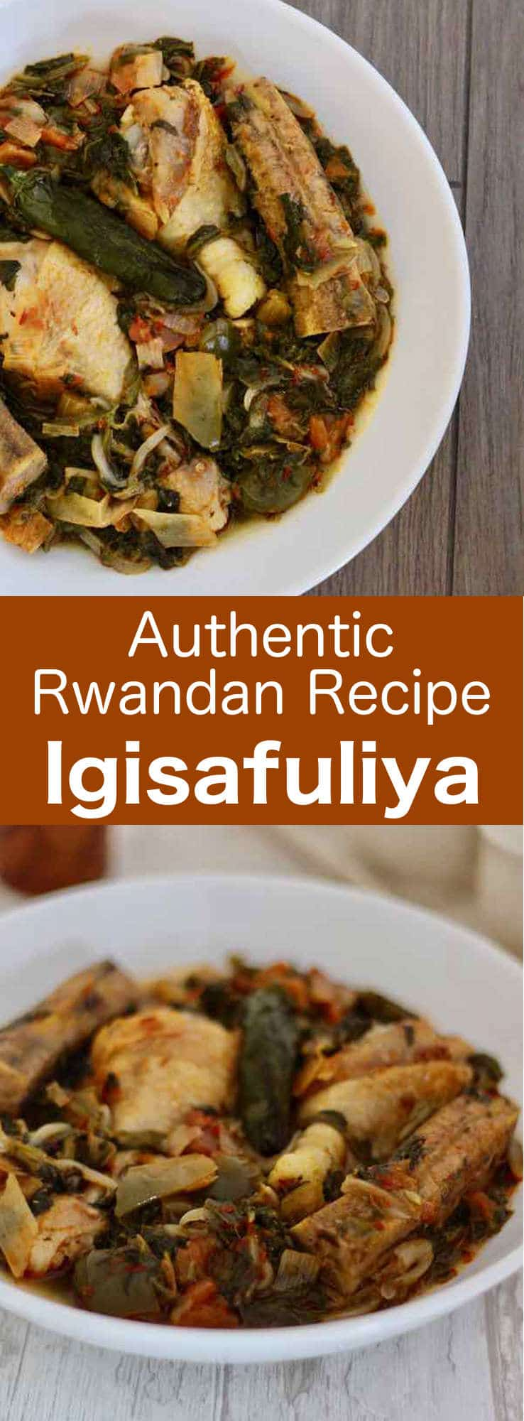 Igisafuliya is a delicious Rwandan dish prepared with chicken, vegetables and plantains whose name means 'pot' in Kinyarwanda. #Rwanda #Africa #AfricanCuisine #196flavors