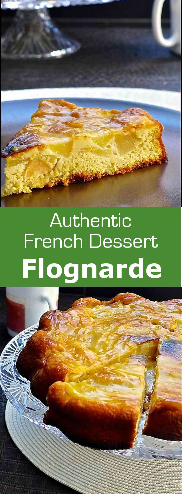 Flognarde is a variant of the famous French clafoutis made with black cherries from Limousin and with apples and pears in the winter. #French #dessert #196flavors