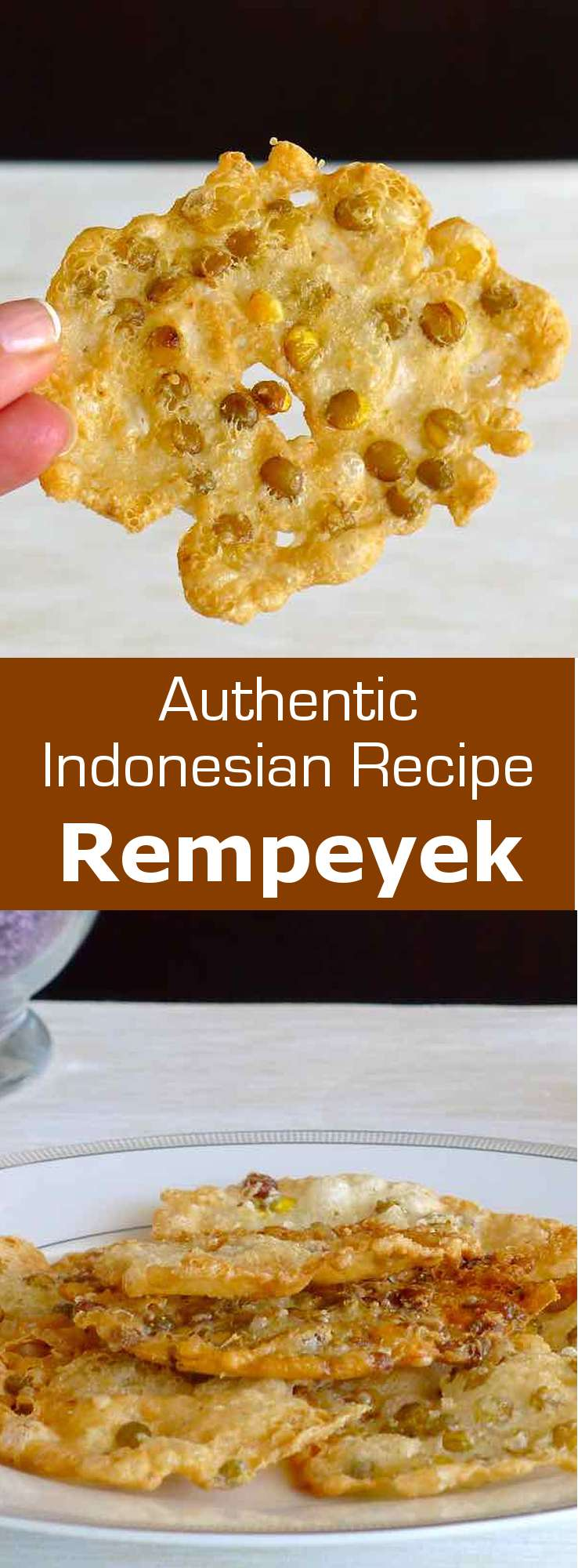Indonesian rempeyek come in several versions: teri (dried anchovies), rebon (small shrimp), ebi (dried shrimp), kacang (peanuts) or lentils. #Indonesia #196flavors