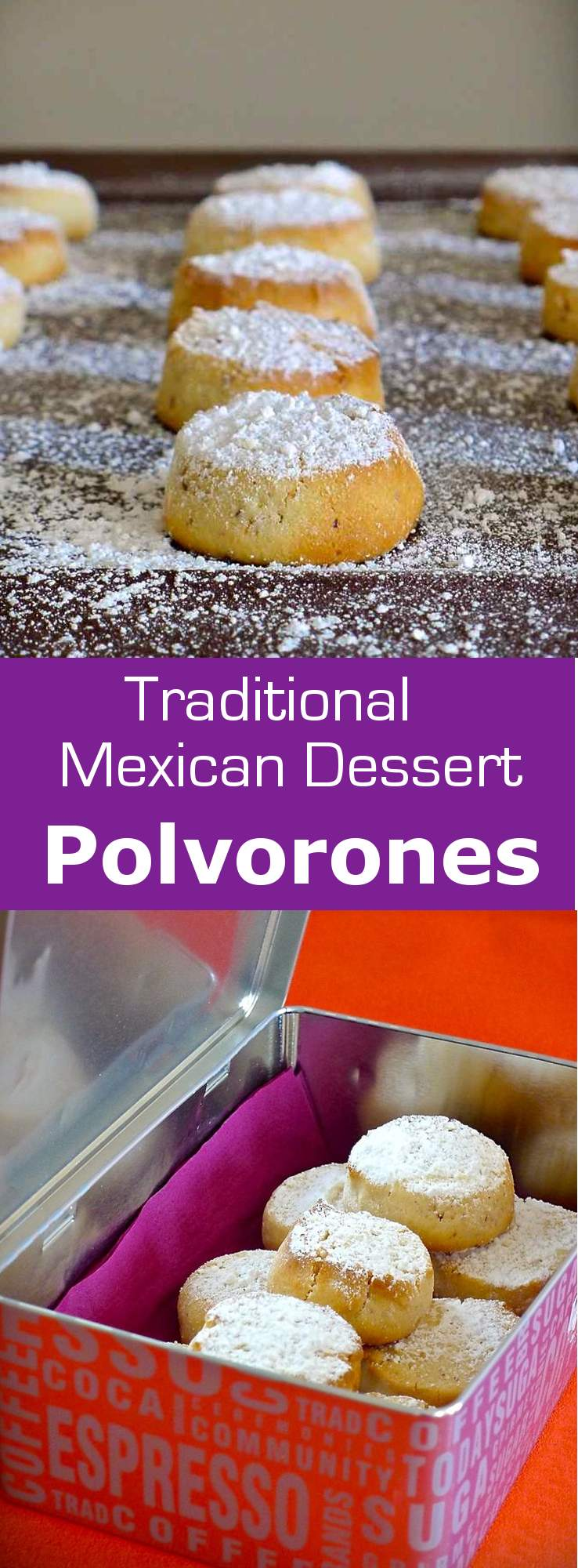 Polvorones take their name from the Spanish word polvo which translates to powder. They were introduced to Mexico by Spanish settlers. #dessert #cookie #Mexico #196flavors