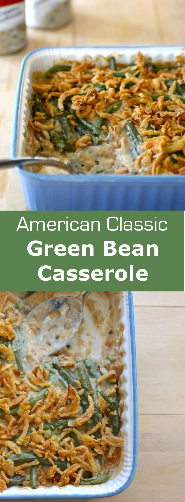 Green bean casserole is an institution in the US, especially during Thanksgiving. This easy to make recipe was born in the 50s.