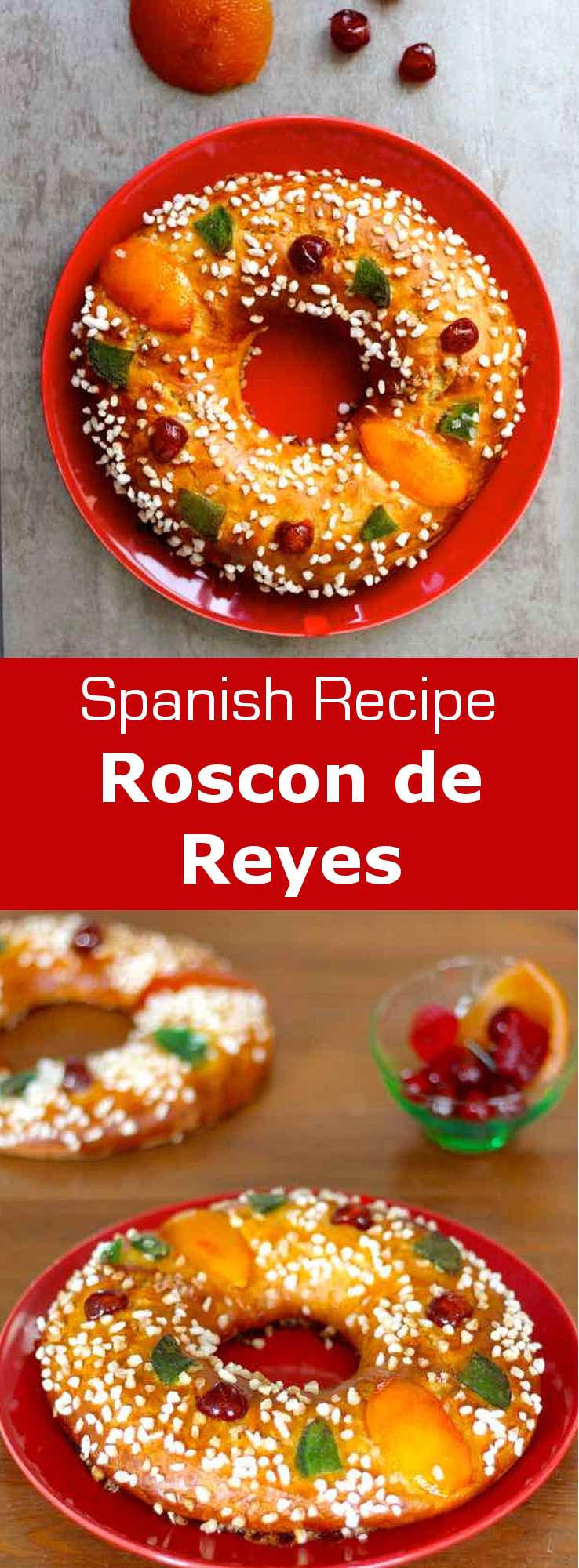 Roscon de reyes also known as the crown of kings is a Spanish brioche with Mediterranean flavors prepared in honor of the feast of Epiphany. #vegetarian #dessert #Spanish #Spain #Epiphany #KingCake #SpanishCuisine #WorldCuisine #196flavors