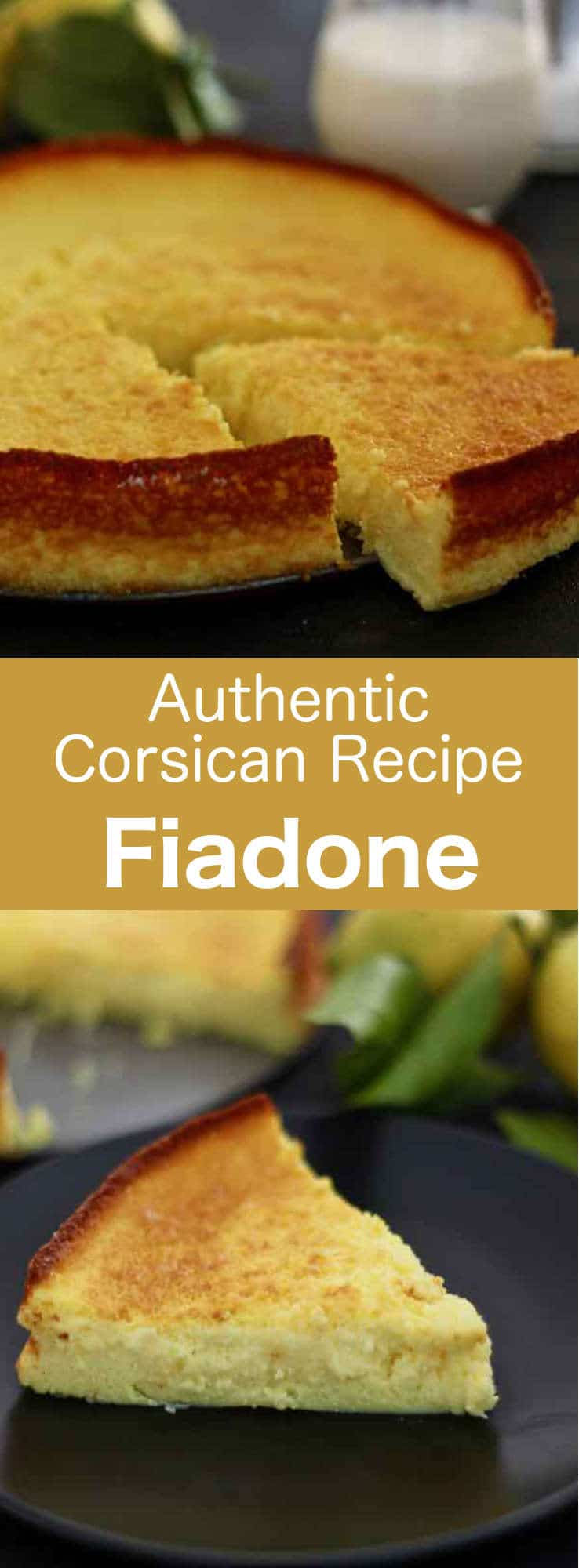 Fiadone is a cheesecake made with brocciu, a traditional cheese from Corsica. #vegetarian #dessert #cake #Corsica #France #WorldCuisine #196flavors