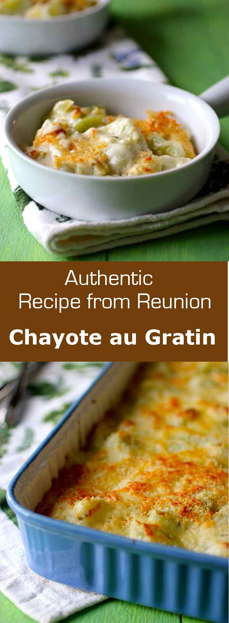Chayote au gratin (gratin de chouchou) is a traditional dish from Reunion which consists of oven-baked chayotes with béchamel sauce and cheese. #reunion #westindies #caribbean #france #dairy