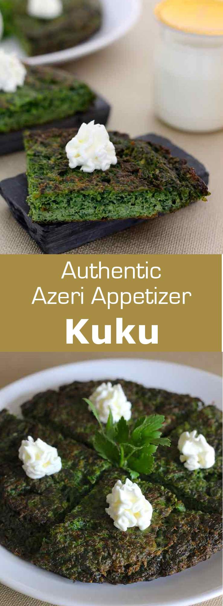 Goyerti küküsü or kuku with fresh herbs is a delicious traditional Azeri appetizer prepared with herbs and spinach combined with eggs. #azerbaijan #appetizer #196flavors