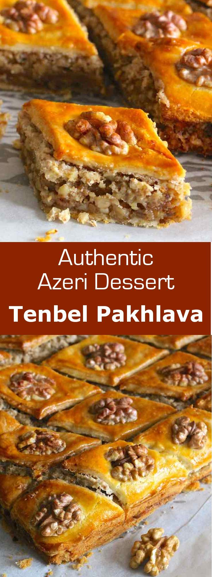 Tenbel pakhlava (lazy baklava) is the recipe of a delicious and easy to make baklava from Azerbaijan. #azerbaijan #dessert #pastry #196flavors