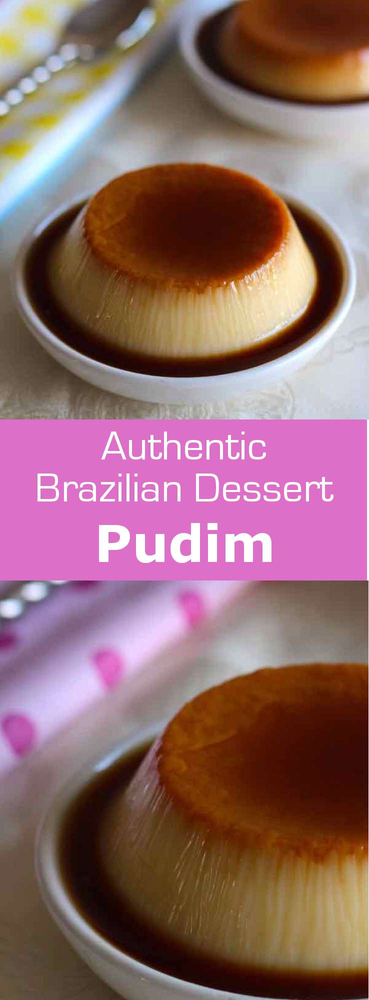 Pudim de leite condensado is a popular Brazilian and Portuguese custard recipe, prepared with condensed milk, sugar and eggs. #Brazil #dessert #196flavors