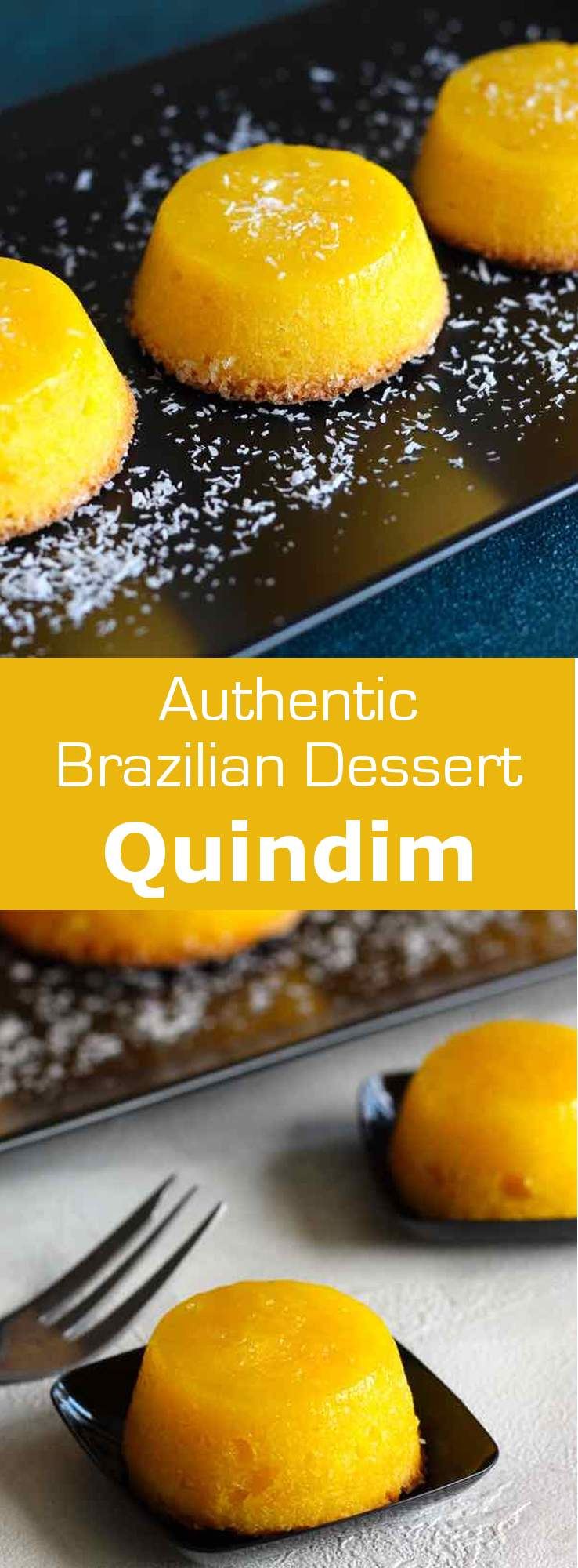 Quindim is a succulent traditional Brazilian dessert originally from Portugal prepared with egg yolks, sugar and coconut. #dessert #brazil #196flavors