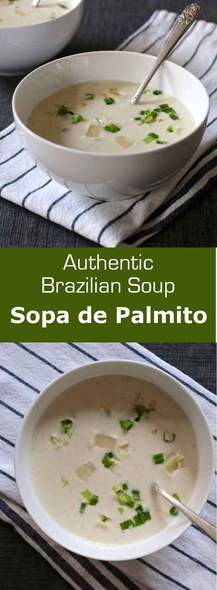 Sopa de palmito is a creamy heart of palm soup that is often served warm but that is also delicious when savored chilled. #Brazil #196flavors
