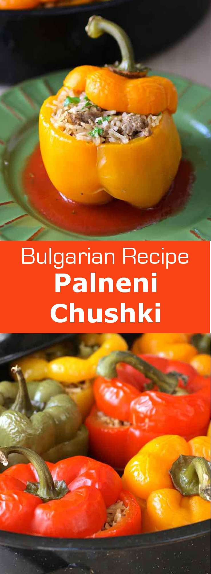 Palneni chushki is the Bulgarian version of the stuffed bell pepper recipe, a dish that is popular throughout Europe and other countries over the world. #Bulgaria #196flavors