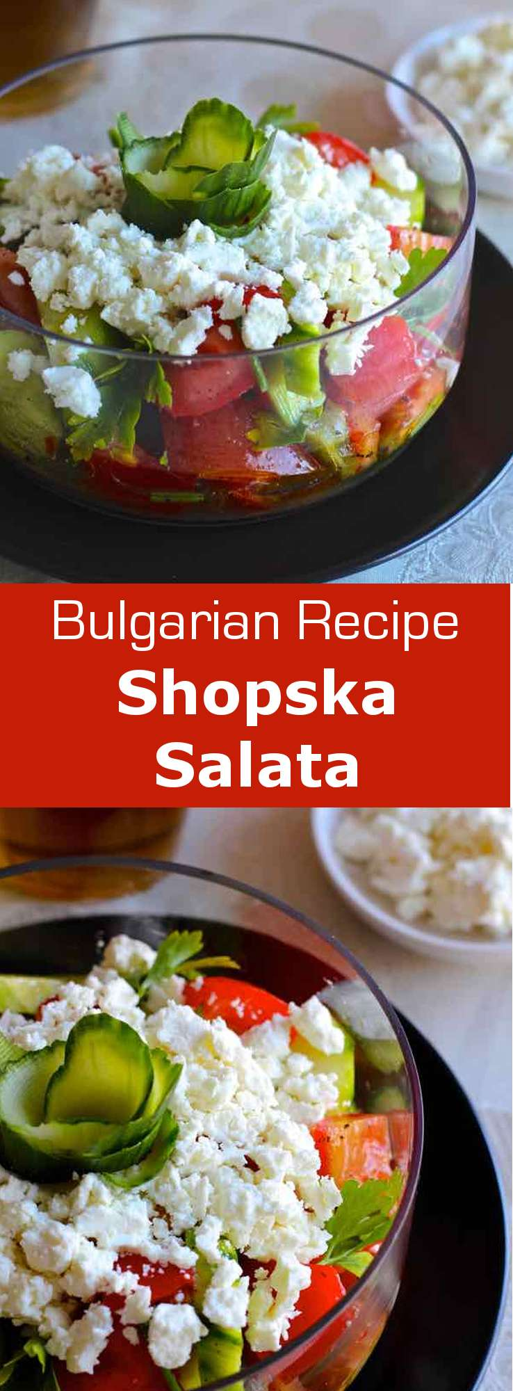 Bulgarian shopska salata is the national salad. It is made with tomatoes, cucumbers, onions, peppers and siren, which represent the national colors