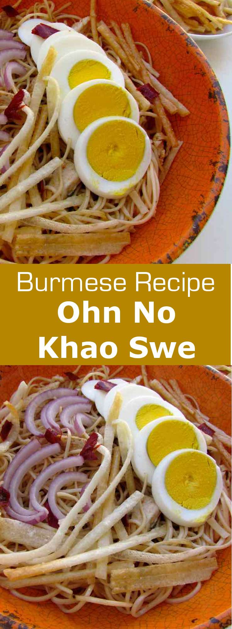 Ohn no kauk swe is a famous Burmese recipe prepared with wheat noodles in a chicken curry and coconut milk broth and topped with fried rice noodles. #burma #myanmar #196flavors