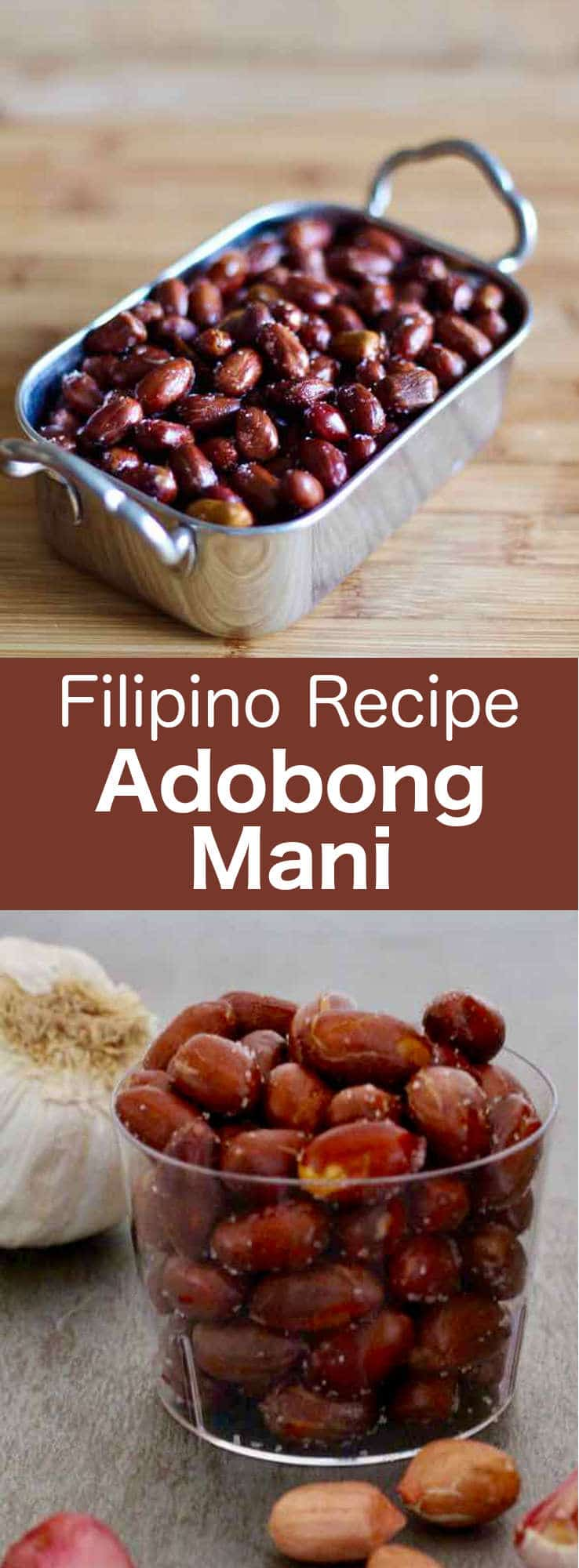Adobong mani is a traditional Filipino street food recipe prepared with delicious garlic-flavored deep-fried peanuts. #philippines #196flavors