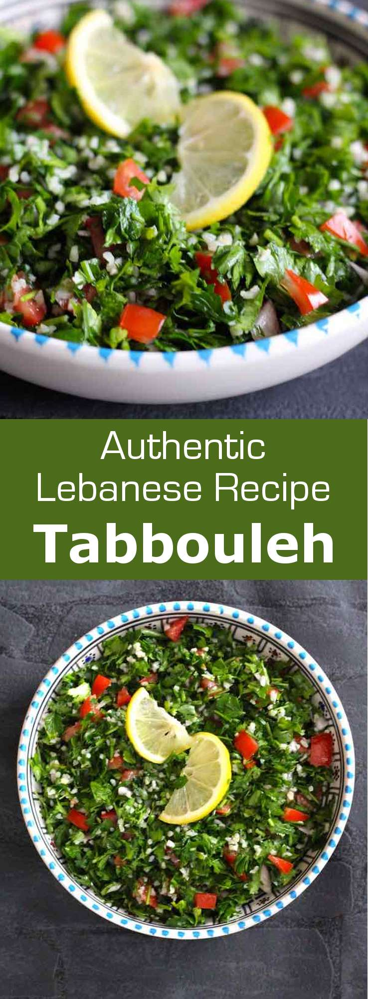 Tabbouleh is a traditional Lebanese and Syrian salad prepared with flat parsley, onion, tomato and mint, which is seasoned with lemon and olive oil. #Lebanese #Syrian #mezze #MiddleEast #196flavors
