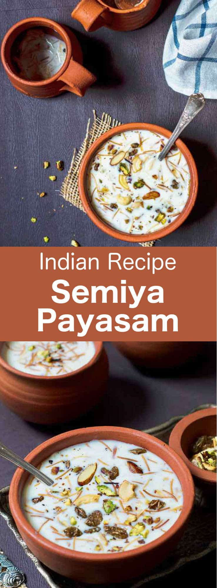Semiya payasam is a traditional Indian dessert prepared with vermicelli cooked in milk and topped with cashews, raisins, almonds and pistachios. #India #IndianCuisine #dessert #196flavors