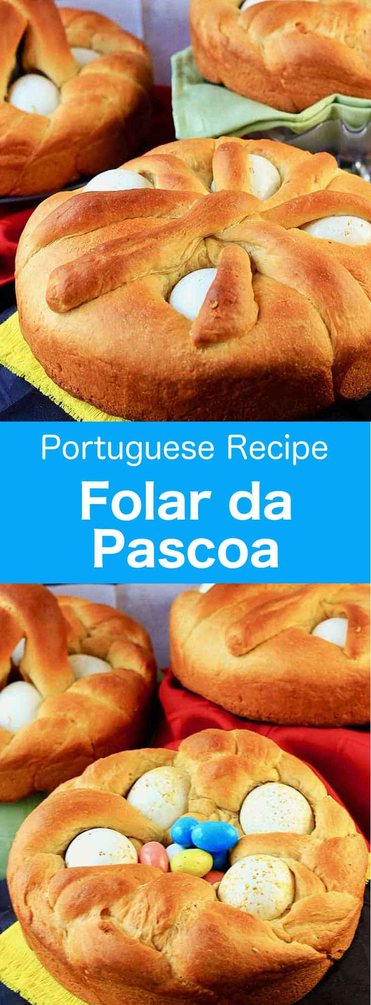 Folar da Pascoa is a deliciously airy Portuguese sweet bread or brioche, that is traditionally prepared for Easter. The eggs at the top symbolize the rebirth of the Christ. #Easter #EasterRecipe #Brioche #Portugal #PortugueseRecipe #Vegetarian #WorldCuisine #196flavors