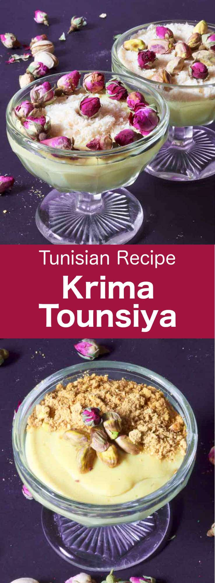 Krima tounsiya is a deliciously creamy custard-type Tunisian dessert, flavored with rose, geranium, or orange flower water, and often elaborately decorated with rosebuds, silver dragées, and dried fruits, plus ground and whole pistachios, hazelnuts, and almonds. #Tunisia #Tunisian #TunisianCuisine #TunisianRecipe #NorthAfricanCuisine #NorthAfricanRecipe #NorthAfrica #Maghreb #MaghrebCuisine #Dessert #TunisianDessert #NorthAfricanDessert #WorldCuisine #196flavors