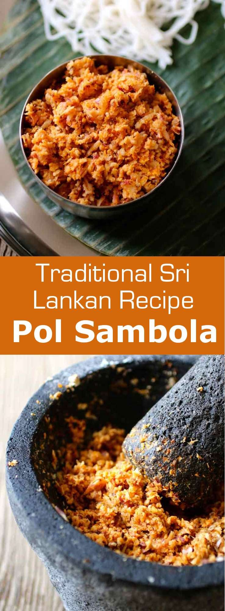 Pol sambol is a traditional Sri Lankan condiment prepared with freshly grated coconut, chili pepper and red onion. It is most often used as an accompaniment with rice, string hoppers, hoppers, as well as other dishes. #SriLanka #SriLankanCuisine #SriLankanChutney #SriLankanRecipe #WorldCuisine #196flavors