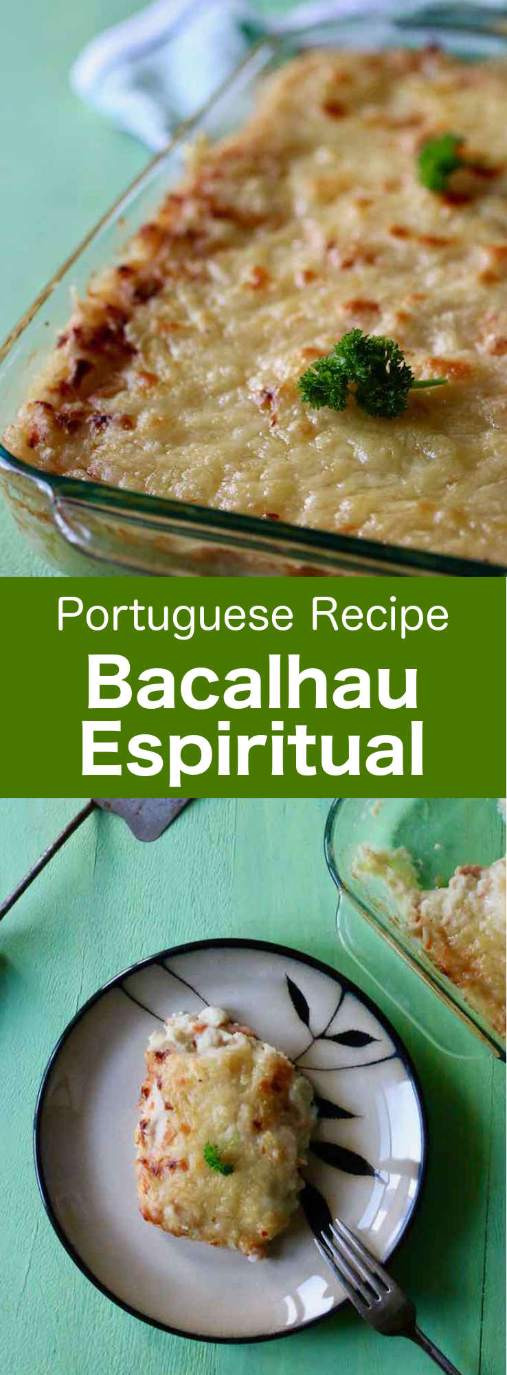 Bacalhau espiritual is a comforting Portuguese casserole prepared with salt cod, bread, Bechamel sauce and topped with cheese that is melted and broiled to perfection. #Portugal #PortugueseRecipe #bacalhau #BacalhauRecipe #WorldCuisine #196flavors