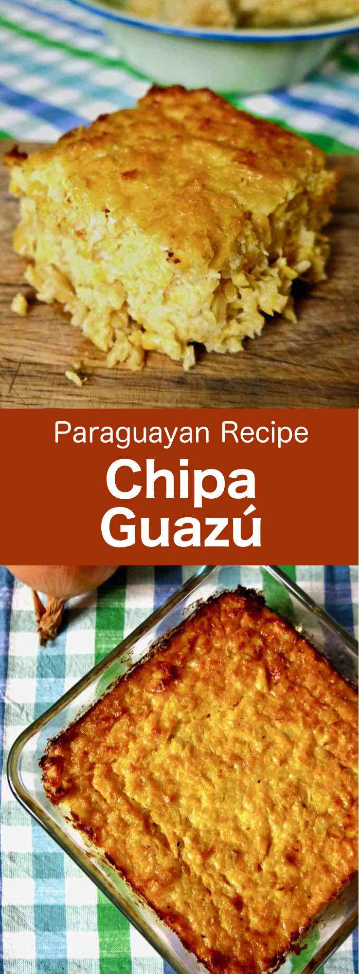 Chipa guazú (sometimes spelled