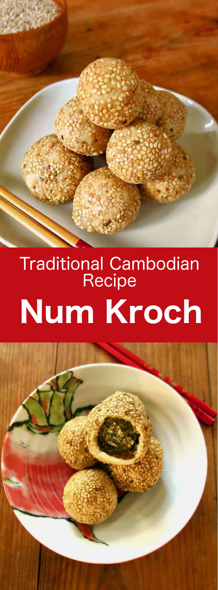 Num kroch (or nom kroch) is a Cambodian dessert consisting of small balls of glutinous rice flour stuffed with mung bean paste that are coated with sesame seeds before being fried. #Cambodian #CambodianRecipe #CambodianCuisine #AsianCuisine #AsianRecipe #WorldCuisine #196flavors