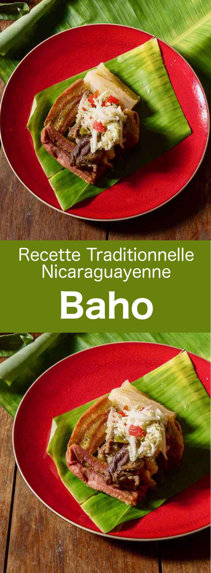 Le baho est une recette traditionnelle Nicaraguayenne qui se prépare avec du boeuf, des bananes plantains et du manioc cuits dans des feuilles de bananier. #Nicaragua #RecetteNicaragua #CuisineNicaragua #CuisineDuMonde #196flavors