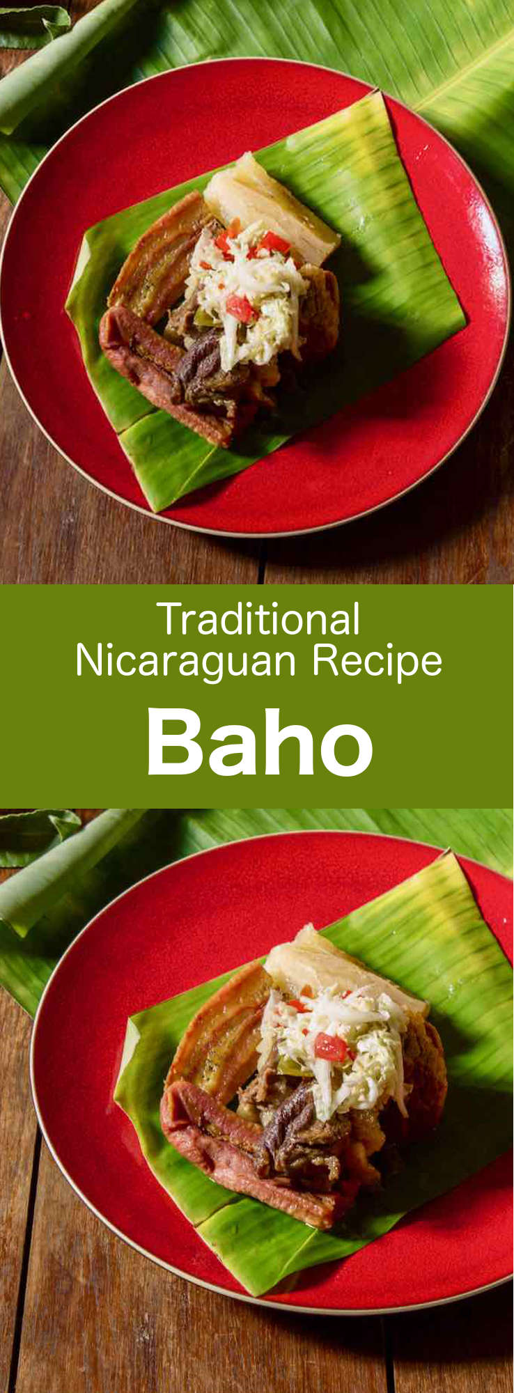 Baho (or vaho) is a traditional Nicaraguan recipe that is prepared with beef, plantains and cassava, and that is cooked in banana leaves. #Nicaragua #NicaraguaFood #NicaraguaRecipe #NicaraguaCuisine #WorldCuisine #196flavors