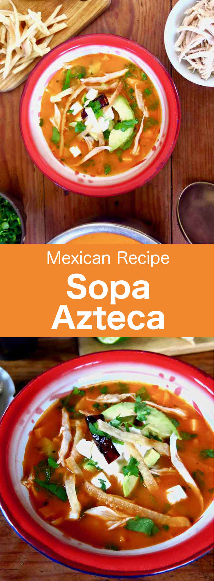 Sopa azteca is a delicious traditional Mexican soup recipe prepared with fried tortillas and served with avocado, cheese and cream. #Mexican #MexicanFood #MexicanCuisine #MexicanRecipe #WorldCuisine #196flavors