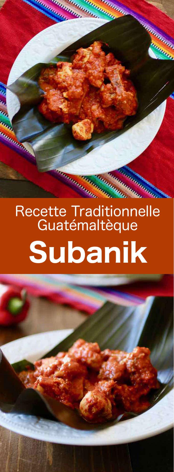 Le subanik est un ragoût traditionnel guatémaltèque qui associe une variété de piments rouges et de viandes telles que le poulet, le bœuf et le porc, cuits dans des feuilles de mashan. #Guatemala #CuisineGuatemalteque #AmeriqueCentrale #CuisineDuMonde #196flavors