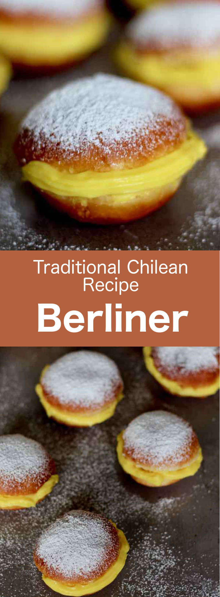 Berliner are donuts of Austro-German origin traditionally filled with custard, that are very popular in Chile and other Latin American countries. #Chile #ChileanCuisine #ChileanRecipe #ChileanFood #WorldCuisine #196flavors