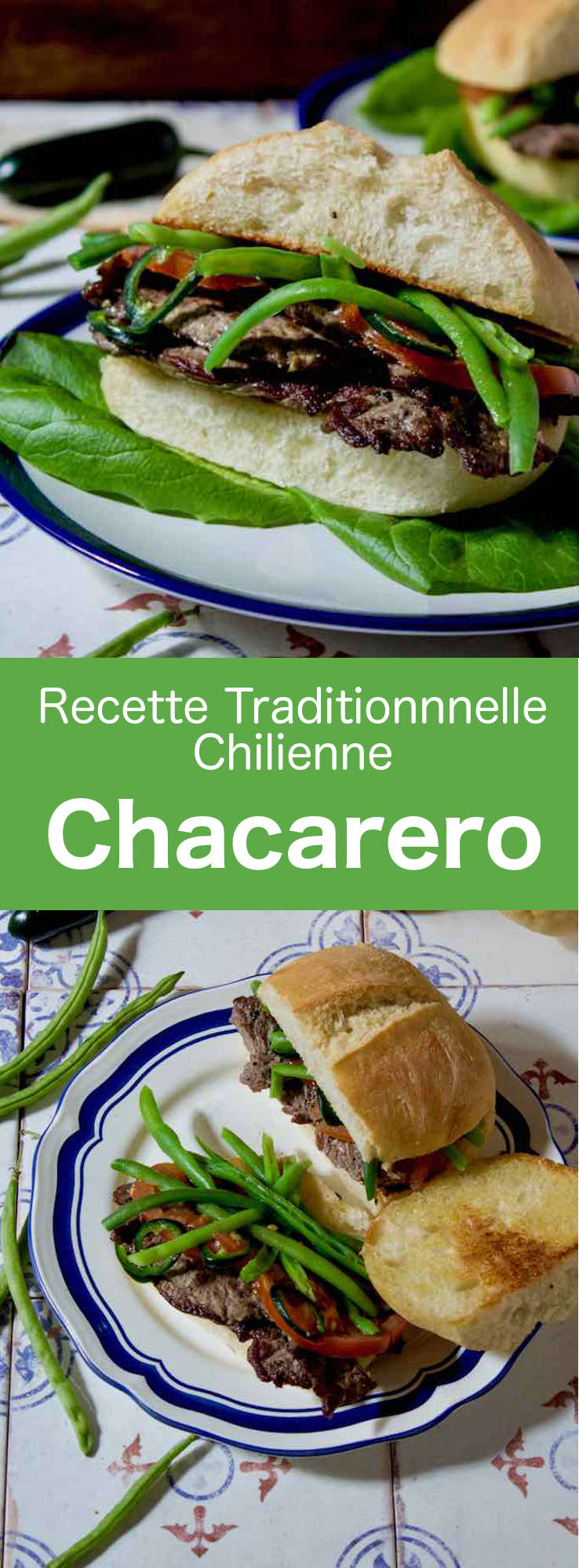 Le chacarero est un sandwich traditionnel chilien à base de surlonge de bœuf finement tranchée. Il est préparé avec du pain marraqueta, des tomates et des haricots verts. #Chili #RecetteChilienne #CuisineChilienne #CuisineDuMonde #196flavors