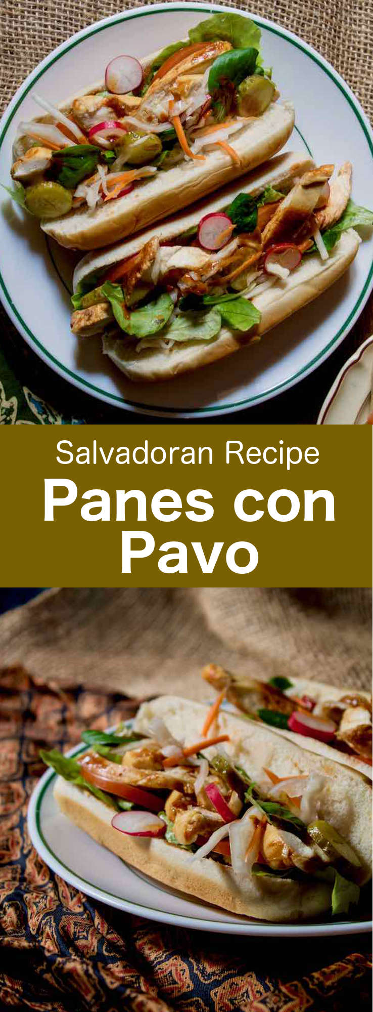 Panes con pavo is a popular traditional Salvadoran sandwich prepared with roasted turkey and its sauce, as well as raw and pickled vegetables. #CentralAmericanCuisine #CentralAmericanRecipe #SalvadoranCuisine #SalvadoranRecipe #WorldCuisine #196flavors
