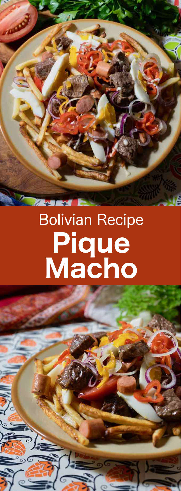 Pique macho is a very popular dish from Cochabamba in Bolivia, made of beef cuts and fried sausages with fries, eggs, chili peppers and tomatoes. #Bolivia #BolivianCuisine #BolivianFood #BolivianRecipe #WorldCuisine #196flavors
