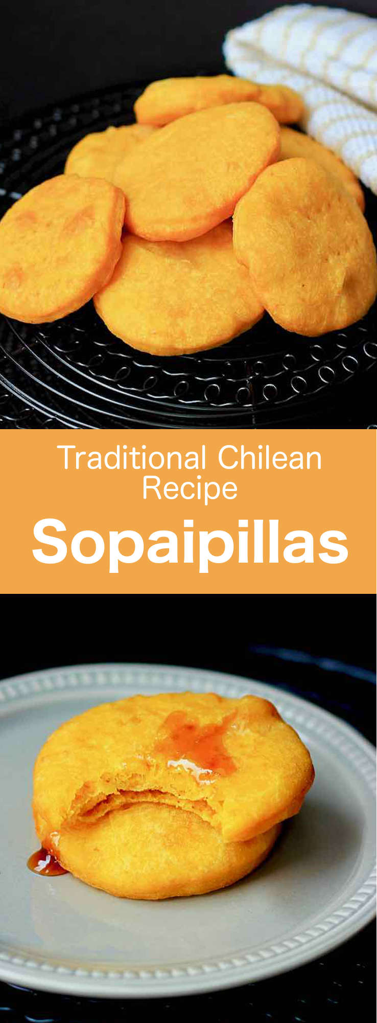 Sopaipillas are pumpkin-based flour tortillas fried in oil or butter that are typical in Chile, and have other variants throughout Latin America. #Chile #ChileanCuisine #ChileanRecipe #ChileanFood #WorldCuisine #196flavors