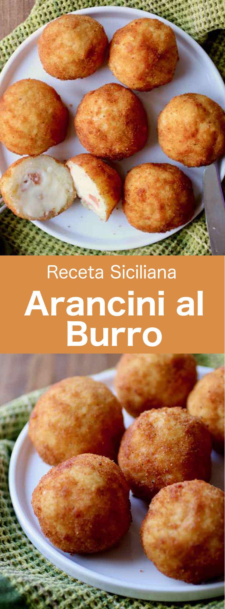 Los arancini al burro son bolas de arroz sicilianas, rellenas con jamón y queso, que están recubiertas con una masa crujiente y ligera, que luego se fríe.
