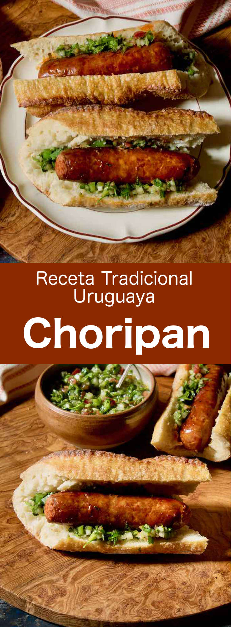 El choripán es un delicioso sándwich hecho con chorizo y salsa de chimichurri popular en Uruguay, Argentina y Chile.