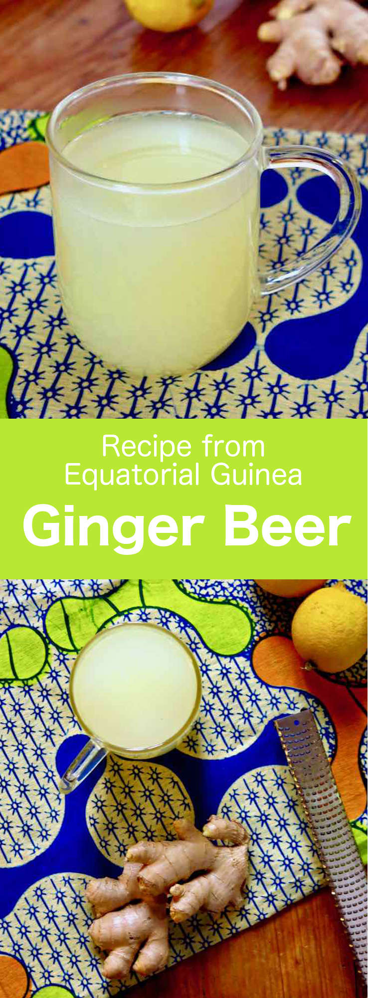Ginja beer (ginger beer) is an alcohol-free carbonated beverage produced by the natural fermentation of ginger, yeast and sugar. #EquatorialGuinea #AfricanCuisine #AfricanRecipe #WorldCuisine #196flavors