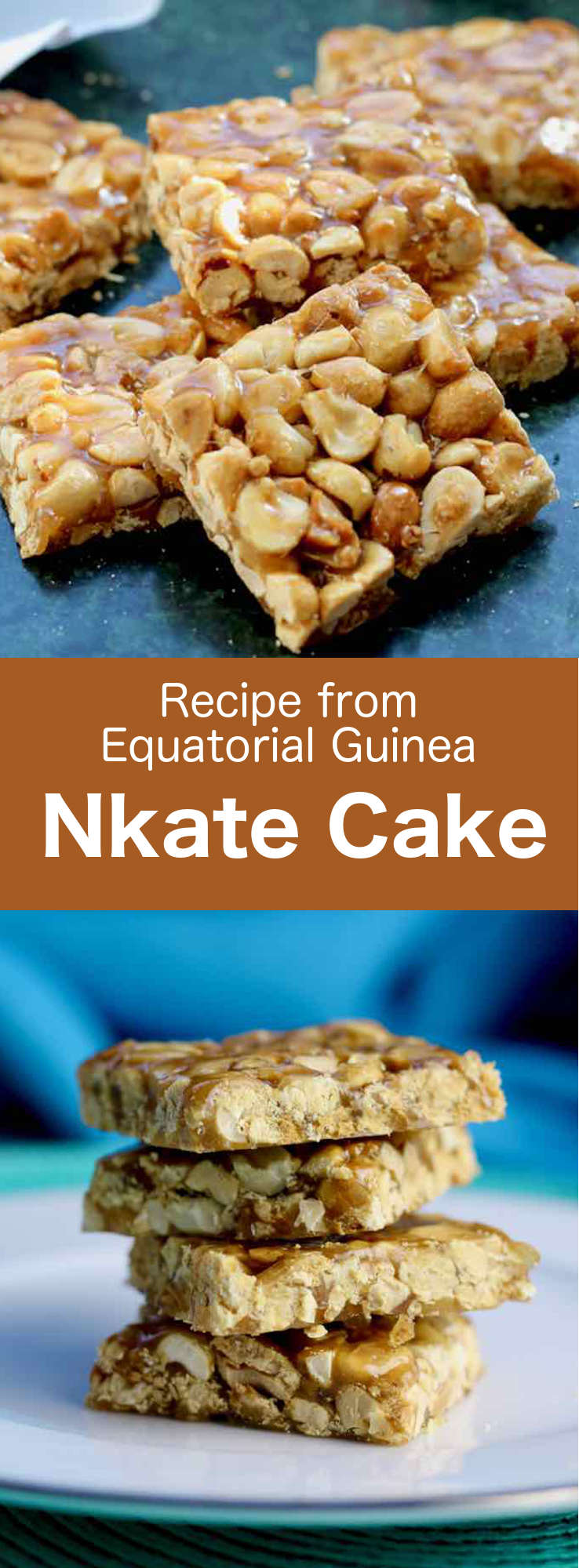 Nkate cake (or kongodo) is a deliciously crunchy brittle made from peanuts, that is popular in Equatorial Guinea and Ghana. #EquatorialGuinea #AfricanCuisine #AfricanRecipe #WorldCuisine #196flavors
