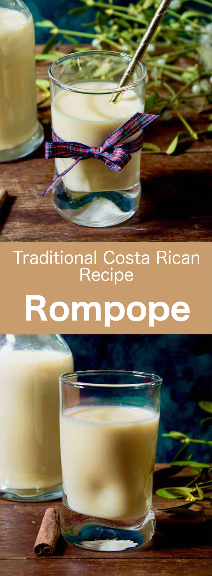 Rompope is a traditional beverage similar to eggnog that is popular in El Salvador, Honduras, Costa Rica, Ecuador, Nicaragua, Guatemala, Belize and Mexico. #CostaRica #CostaRicanCuisine #CostaRicanFood #CostaRicanRecipe #WorldCuisine #196flavors
