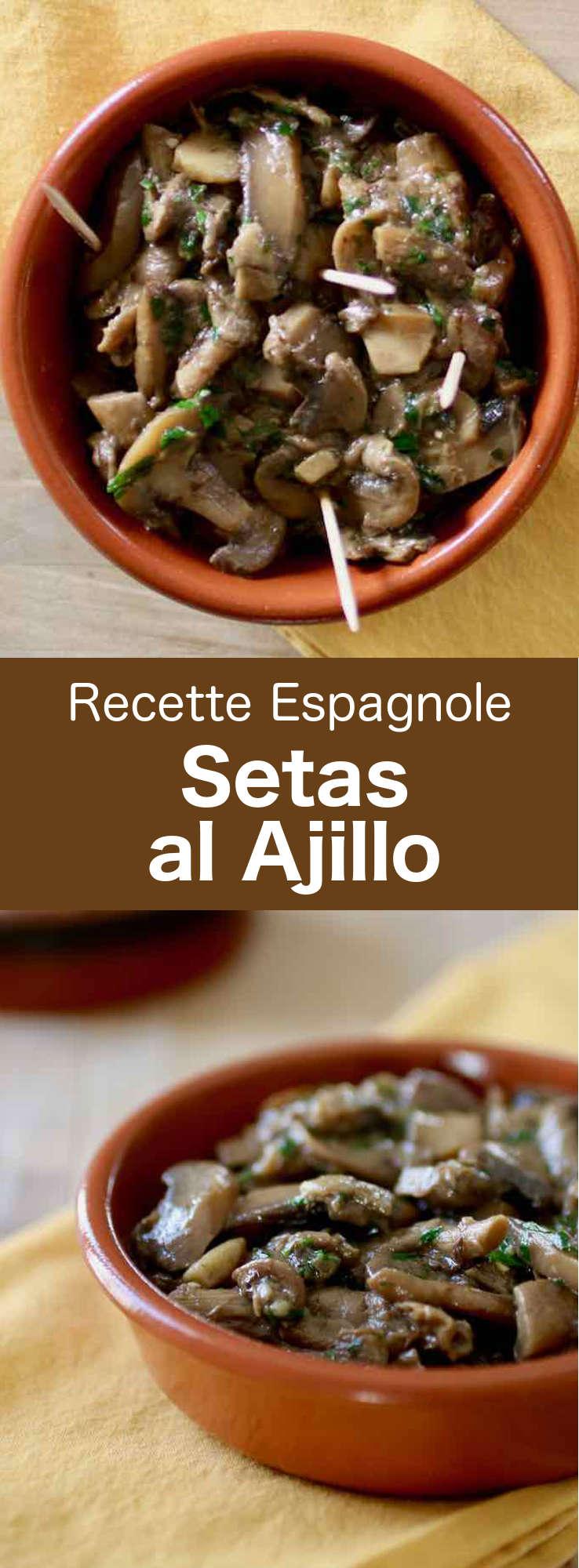 Les setas al ajillo ou champiñones al ajillo sont des tapas espagnoles préparées avec des champignons sautés à l'ail et au vin blanc et garnies de persil. #Espagne #CuisineEspagnole #RecetteEspagnole #CuisineDuMonde #196flavors
