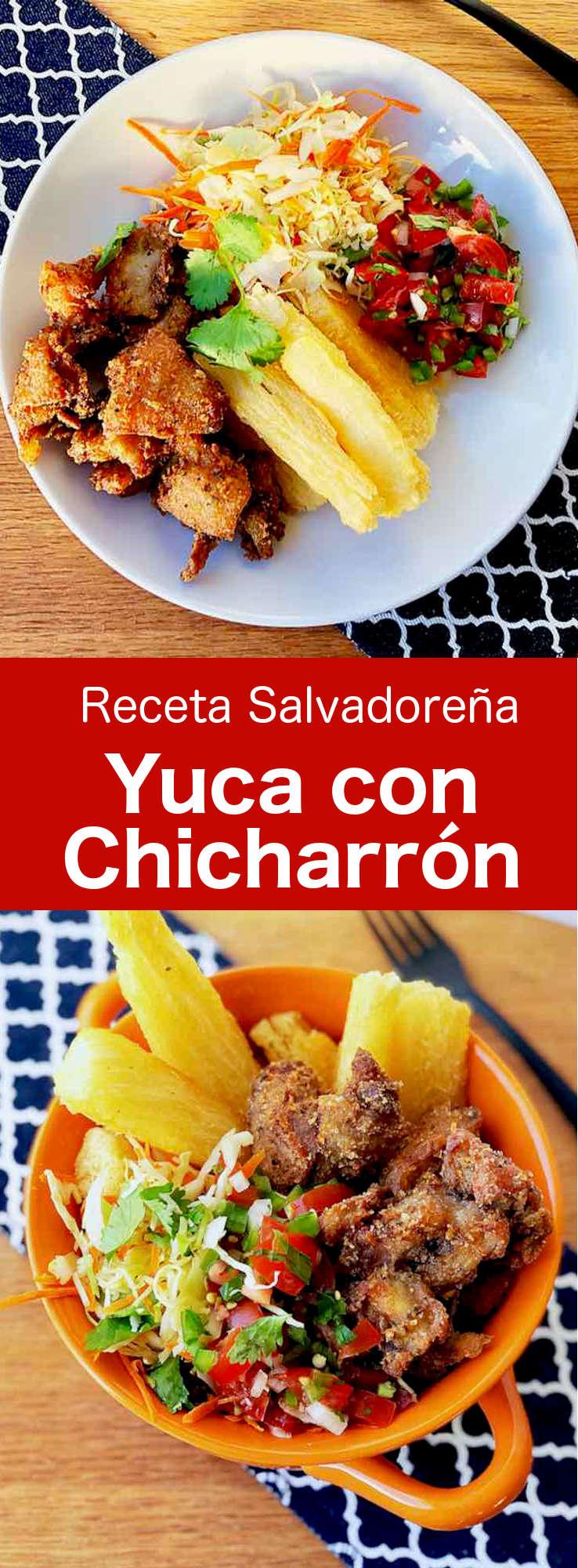 La yuca con chicharrón es un plato típico de El Salvador y Honduras, hecho con yuca y piel de cerdo frita, que se sirve con salsa chimol y col.