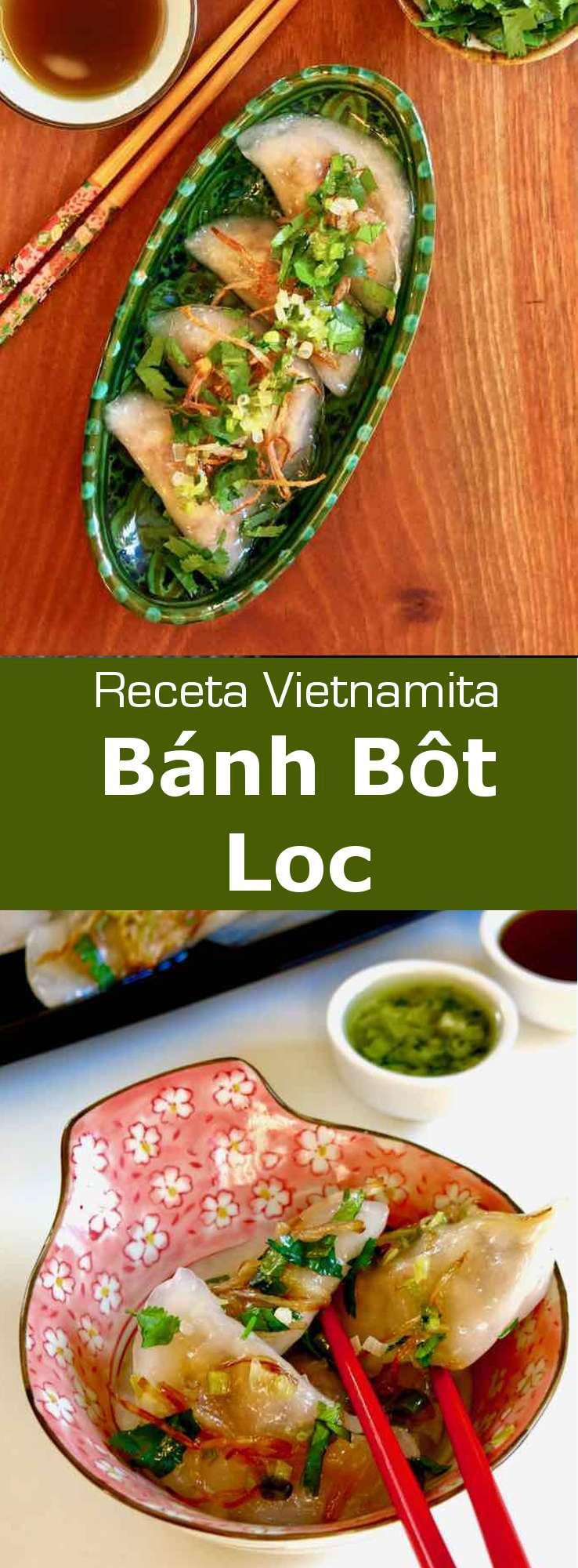 Los bánh bột lọc son raviolis de tapioca vietnamitas translúcidos. Tradicionalmente, se rellenan con camarones y panza de cerdo.