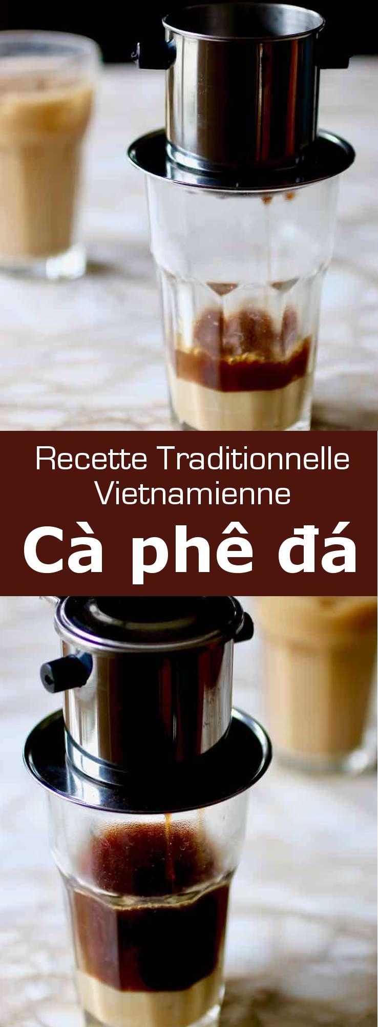 Le cà phê đá (café glacé vietnamien) est une boisson populaire vietnamienne qui est préparée avec du café filtré Robusta, versé sur des glaçons, qui est souvent adoucie avec du lait concentré sucré. #Vietnam #RecetteVietnamienne #BoissonVietnamienne #CuisineVietnamienne #CuisineAsiatique #RecetteAsiatique #CuisineDuMonde #196flavors