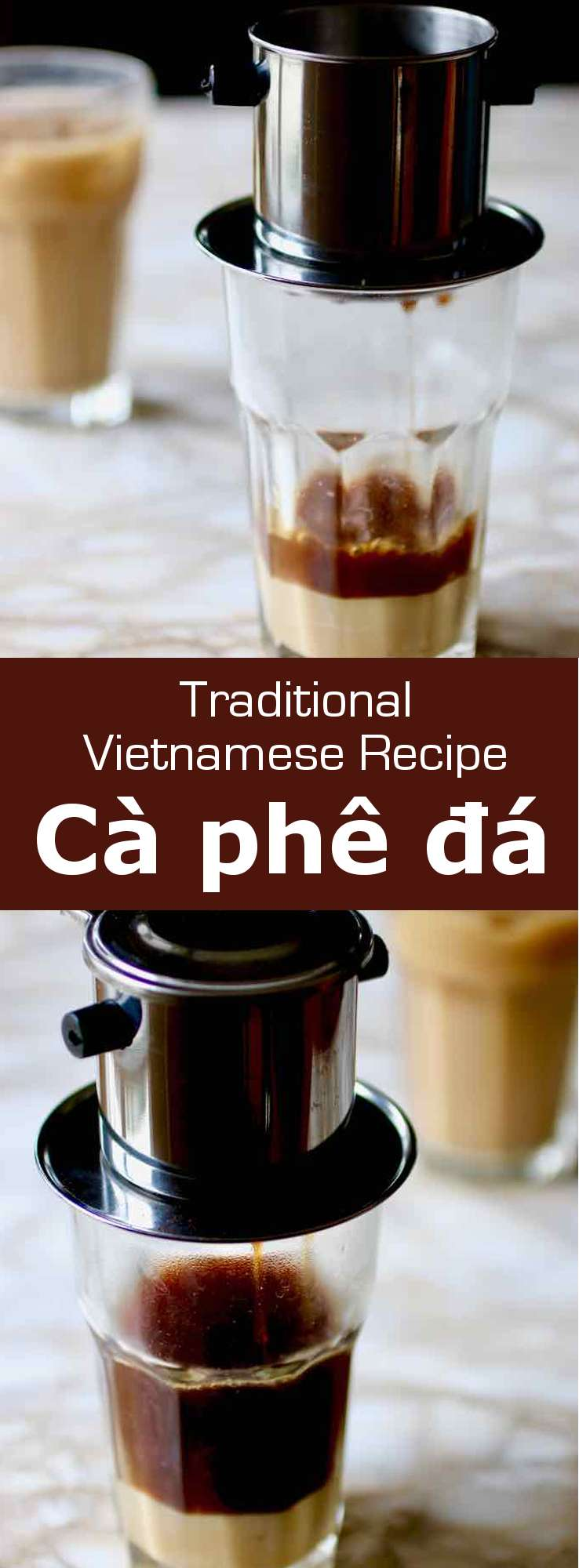 Cà phê đá is a popular Vietnamese iced coffee drink, prepared with Robusta drip-filtered coffee, poured over ice, and that is sweetened with condensed milk. #Vietnam #VietnameseDrink #VietnameseBeverage #VietnameseRecipe #AsianRecipe #AsianDrink #WorldCuisine #196flavors